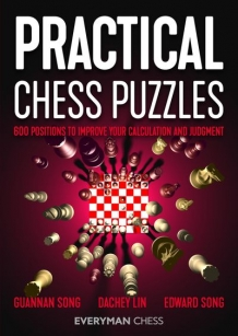 Practical Chess Puzzles - Song/Lin/Song - Everyman Chess