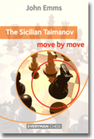 The Sicilian Taimanov: Move by Move, John Emms