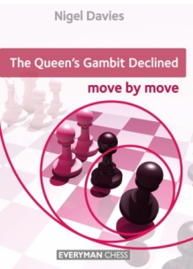 Queens Gambit Declined: Move by Move - Nigel Davies