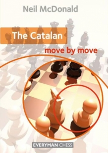 The Catalan: Move by Move: Essential Guidance and Training in The Catalan
