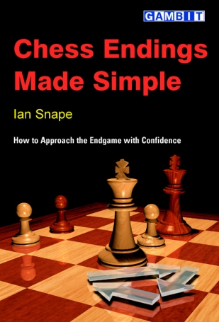 Chess endings made simple, Ian Snape