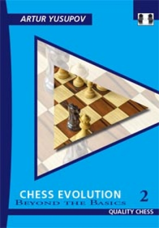 Chess Evolution 2 Hardcover, Artur Yusupov