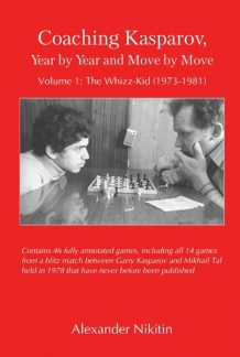 Coaching Kasparov Volume 1: the Whizz-Kid