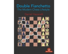 Double Fianchetto: The Modern Chess Lifestyle