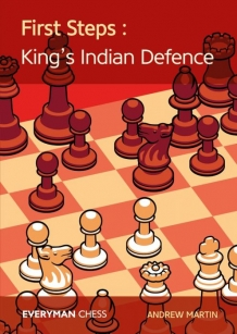 First steps: King's indian defence, Andrew Martin, Everyman chess, 2019