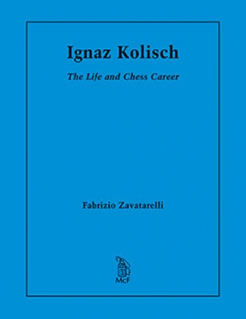 Ignaz Kolisch The Life and Chess Career