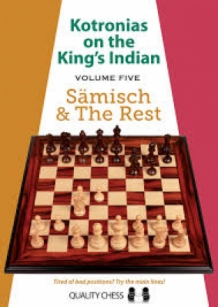 Kotronias on the King's Indian Volume five Sämisch & The Rest hardcover