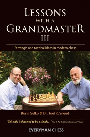Lessons with a Grandmaster, 3 - Gulko/Sneed