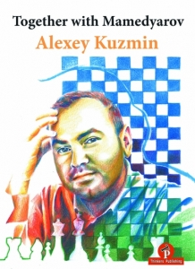 Together with Mamedyarov - Alexey Kuzmin - Thinkers Publishing