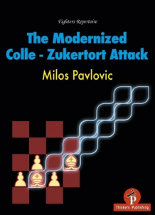 The Modernized Colle - Zukertort Attack