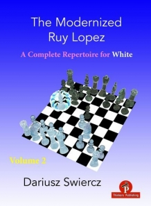 The Modernized Ruy Lopez – Volume 2