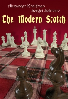 The Modern Scotch - Alexander Khalifman & Sergei Soloviov