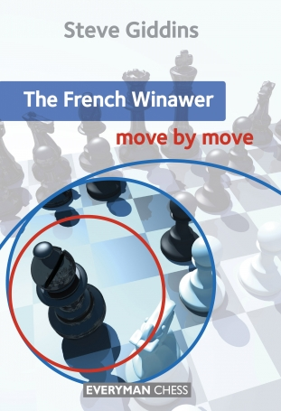 The French Winawer: Move by move, Steve Giddins