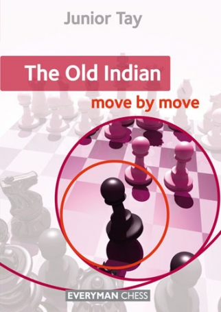 The Old Indian : Move by Move Essential Guidance and Training in The Old Indian
