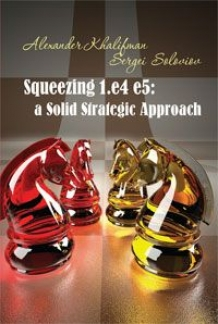 Squeezing 1.e4 e5: A Solid Strategic Approach
