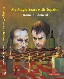 My magic years with topalov - Romain Edouard - paperback